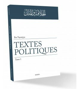 Textes politiques – Tome 1 - Ibn Taymiyya